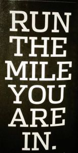 one mile at a time quote