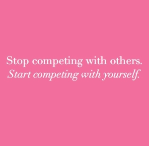 stop-competing-with-others-start-competing-with-yourself-design-darling-quote